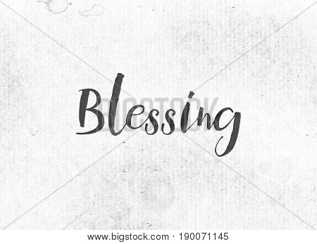 Blessing Concept Painted Ink Word And Theme