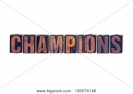 Champions Concept Isolated Letterpress Word