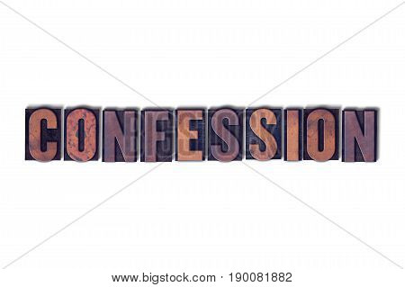 Confession Concept Isolated Letterpress Word