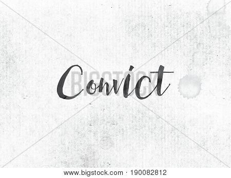 The word Convict concept and theme painted in black ink on a watercolor wash background.