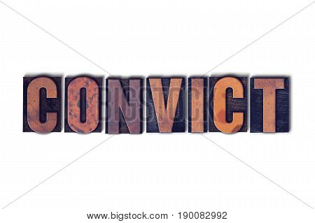 Convict Concept Isolated Letterpress Word