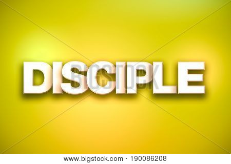 Disciple Theme Word Art On Colorful Background