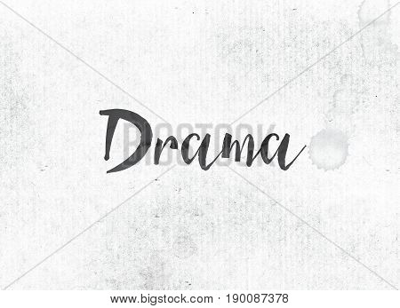 Drama Concept Painted Ink Word And Theme