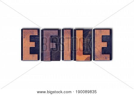 Efile Concept Isolated Letterpress Word