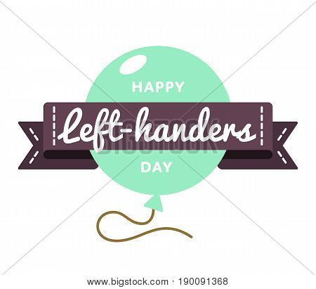 Happy Left-handers day emblem isolated vector illustration on white background. 13 august world social holiday event label, greeting card decoration graphic element
