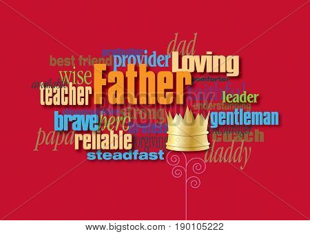 Graphic composition of personality traits of a father. Art suitable for use as Fathers Day greeting card design or other creative tribute to Dads.