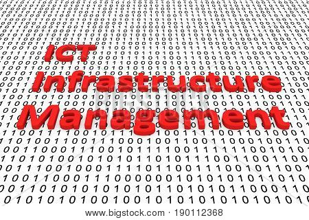 ICT infrastructure management in the form of binary code, 3D illustration