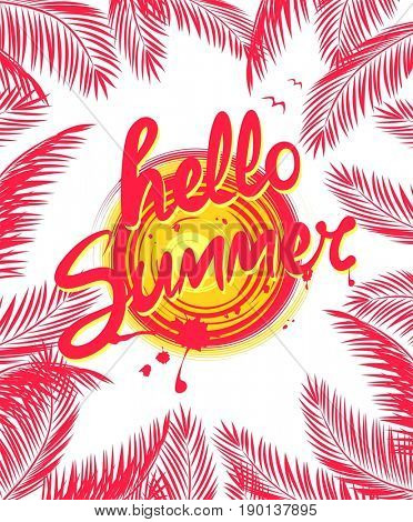 Summery poster with palm leaves and hello summer lettering
