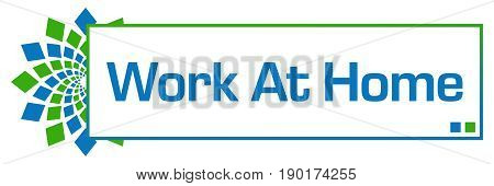 Work at home text written over green blue background.