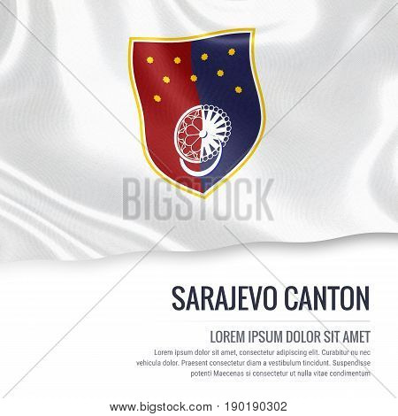 Federation of Bosnia and Herzegovina state Sarajevo Canton flag waving on an isolated white background. State name and the text area for your message. 3D illustration.