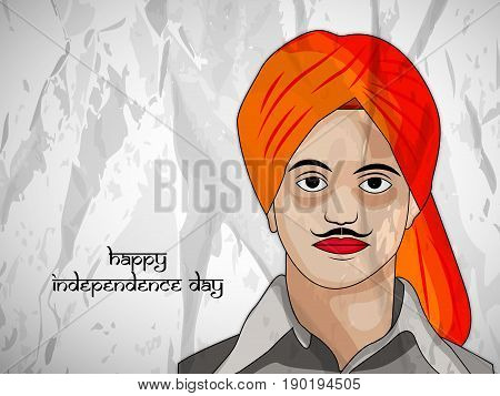 illustration of Bhagat Singh with happy independence day text on the occasion of India Independence day