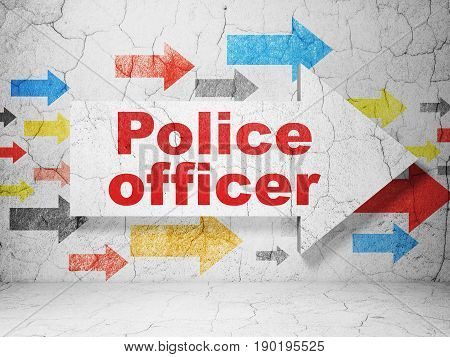 Law concept:  arrow with Police Officer on grunge textured concrete wall background, 3D rendering