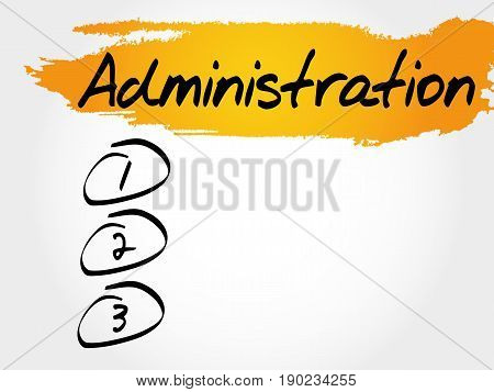 ADMINISTRATION blank list , business concept background