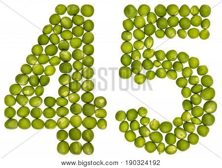 Arabic Numeral 45, Forty Five, From Green Peas, Isolated On White Background