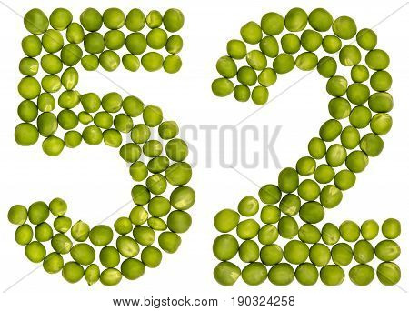 Arabic Numeral 52, Fifty Two, From Green Peas, Isolated On White Background