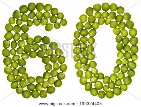 Arabic Numeral 60, Sixty, From Green Peas, Isolated On White Background