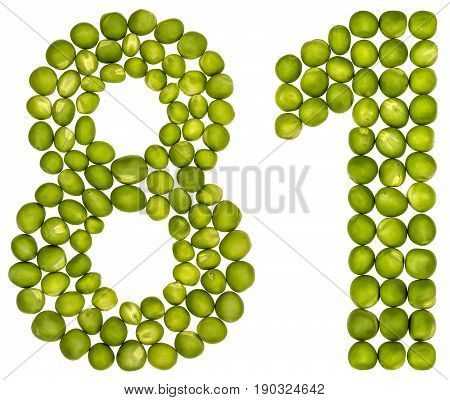 Arabic Numeral 81, Eighty One, From Green Peas, Isolated On White Background