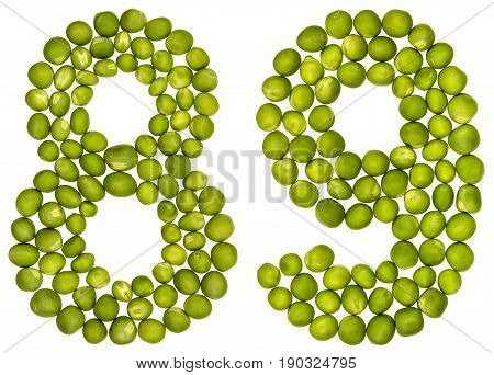 Arabic Numeral 89, Eighty Nine, From Green Peas, Isolated On White Background