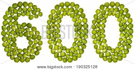 Arabic Numeral 600, Six Hundred, From Green Peas, Isolated On White Background