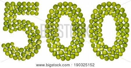 Arabic Numeral 500, Five Hundred, From Green Peas, Isolated On White Background