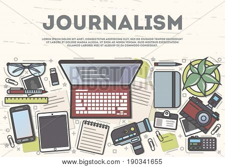 Journalism top view banner in line art style vector illustration. Journalist workplace, mass media and press, online blogging. Laptop, camera, smartphone, tablet, voice recorder, notebook on table.