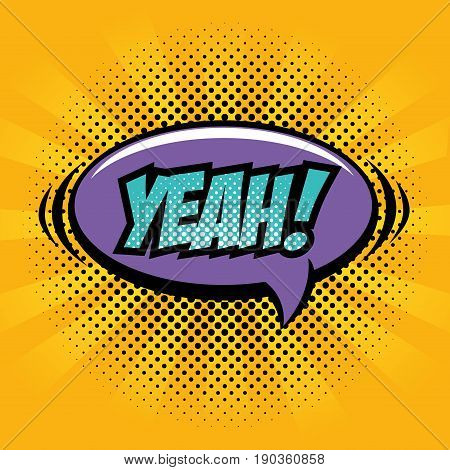 Comic like yeah pop art sign over yellow striped background vector illustration