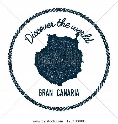 Gran Canaria Map In Vintage Discover The World Insignia. Hipster Style Nautical Postage Stamp, With