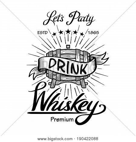Whiskey Label Vintage Hand Drawn Border Typography Blackboard Vector. Alcohol. Wooden Barrels Drinks