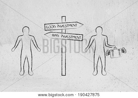 Men Standing On Opposite Sides Of Good And Bad Investments Road Sign