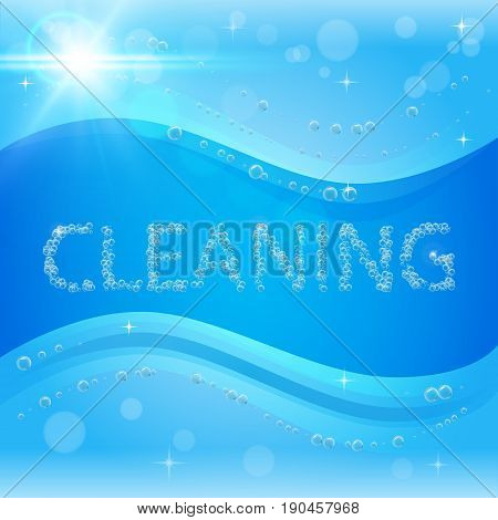 Bubbles cleaning banner with washing soap foam. Shiny blue background with sunny waves. Housekeeping and cleaning service design. Flyer with realistic shampoo bubbles with lights, blinks, flare.