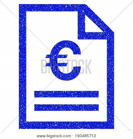 Grunge Euro Invoice Page icon with grunge design and dust texture. Unclean vector blue pictogram for rubber seal stamp imitations and watermarks. Draft emblem symbol.