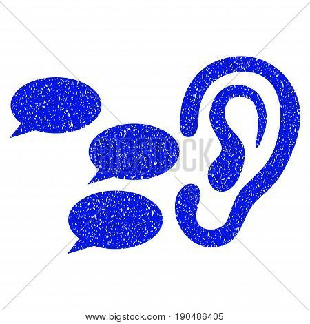Grunge Listen Gossips icon with grunge design and dust texture. Unclean vector blue pictogram for rubber seal stamp imitations and watermarks. Draft emblem symbol.