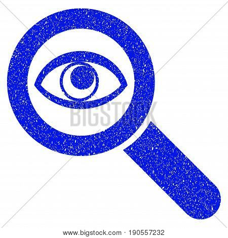 Grunge Eye Explore icon with grunge design and unclean texture. Unclean vector blue pictogram for rubber seal stamp imitations and watermarks. Draft sign symbol.