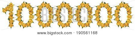 Arabic Numeral 1000000, One Million, From Yellow Flowers Of Rose, Isolated On White Background