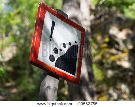 Danger Sign Of A Rockfall