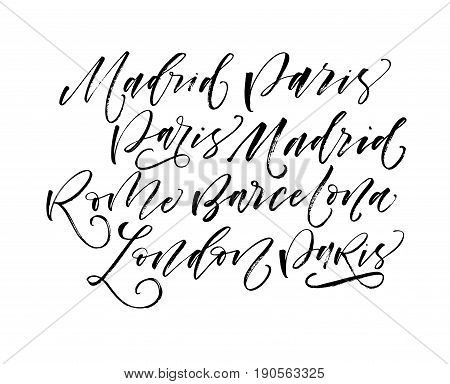 Different city names: Madrid Paris Barcelona Rome London. Ink illustration. Modern brush calligraphy. Isolated on white background.