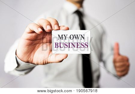 Businessman Is Showing My Own Business Vcard Business Concept