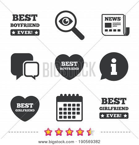 Best boyfriend and girlfriend icons. Heart love signs. Award symbol. Newspaper, information and calendar icons. Investigate magnifier, chat symbol. Vector