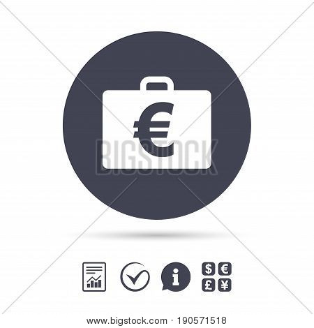 Case with Euro EUR sign icon. Briefcase button. Report document, information and check tick icons. Currency exchange. Vector