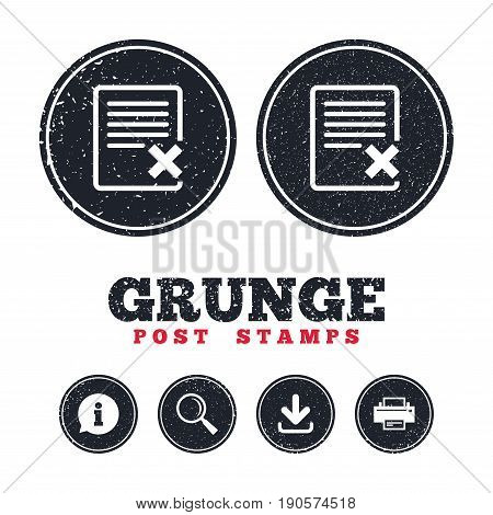 Grunge post stamps. Delete file sign icon. Remove document symbol. Information, download and printer signs. Aged texture web buttons. Vector