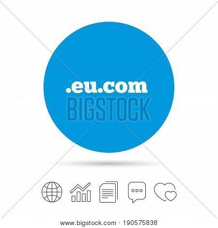 Domain EU.COM sign icon. Internet subdomain symbol. Copy files, chat speech bubble and chart web icons. Vector