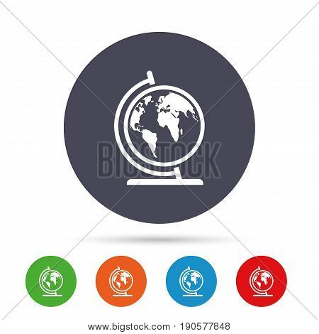 Globe sign icon. World map geography symbol. Globe on stand for studying. Round colourful buttons with flat icons. Vector