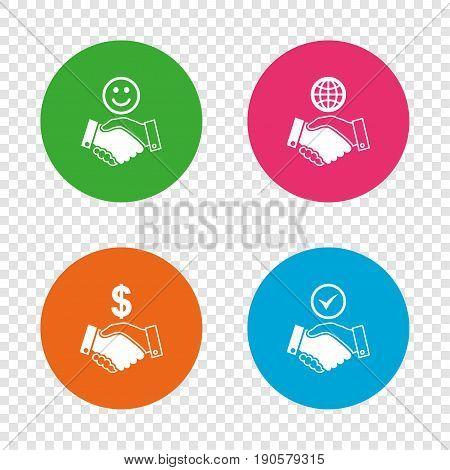 Handshake icons. World, Smile happy face and house building symbol. Dollar cash money. Amicable agreement. Round buttons on transparent background. Vector