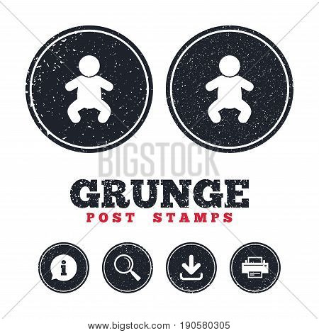 Grunge post stamps. Baby infant sign icon. Toddler boy in pajamas or crawlers body symbol. Child WC toilet. Information, download and printer signs. Aged texture web buttons. Vector