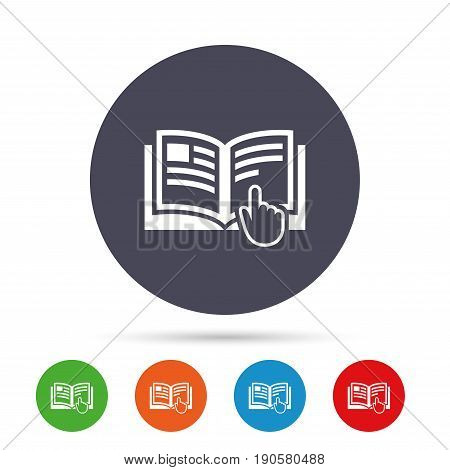 Instruction sign icon. Manual book symbol. Read before use. Round colourful buttons with flat icons. Vector