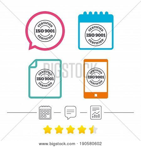 ISO 9001 certified sign icon. Certification stamp. Calendar, chat speech bubble and report linear icons. Star vote ranking. Vector