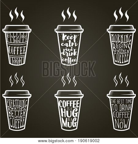 Vector coffee quote lettering on paper cup set. Calligraphy hand written phrases and sayings about coffee. Vintage creative typography design for coffee shops and print.