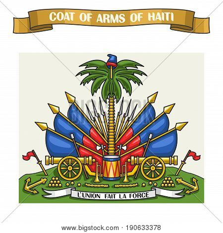 Vector illustration on theme Haitian Coat of Arms, heraldic shield on national state flags - Emblem of Haiti, on ribbon title text: coat of arms of haiti, haitian official heraldry, symbolic emblem.