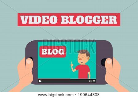 Video blogger concept. Male blogger channel. Hands holding smartphone with video player. Vector illustration in flat style