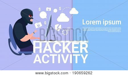 Man Sitting At Computer Hacker Activity Concept Viruses Data Privacy Attack Internet Information Security Flat Vector illustration